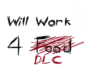 will-work-for-dlc
